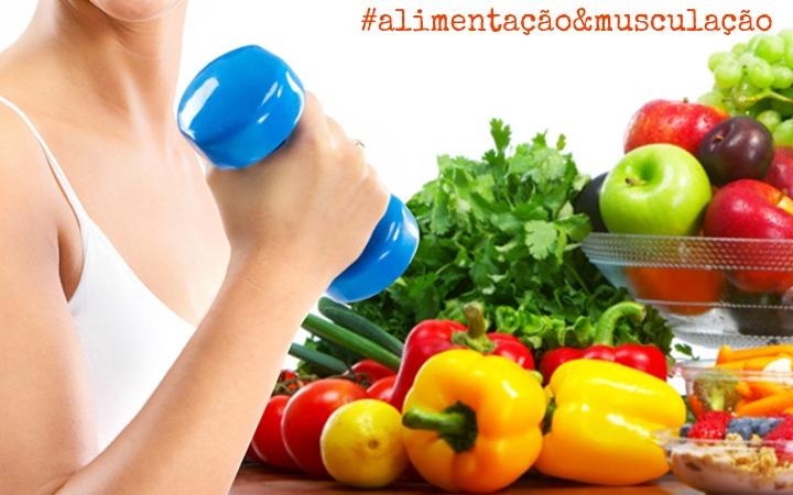 alimentação&musculação